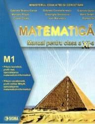 pret preturi Manual matematica clasa a 11-a M1 - Gabriela Streinu-Cercel Gabriela Constantinescu Gabriela Oprea