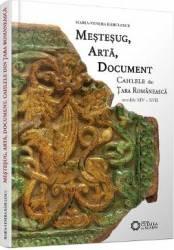 pret preturi Mestesug arta document. Cahlele din Tara Romaneasca secolele XIV - XVII - Maria-Venera Radulescu
