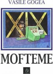 Mofteme - Vasile Gogea Carti