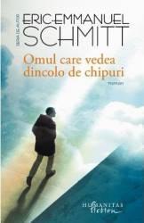Omul care vedea dincolo de chipuri - Eric-Emmanuel Schmitt