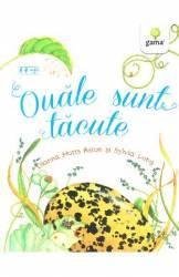 Ouale sunt tacute - Dianna Hutts Aston Sylvia Long