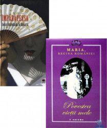 Pachet Povestea vietii mele Maria Regina Romaniei + Imparateasa John Burnham Schwartz Carti