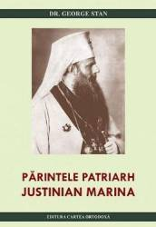 pret preturi Parintele Patriarh Justinian Marina - George Stan