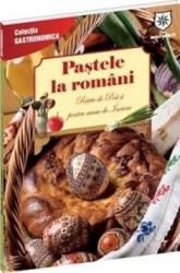 pret preturi Pastele la romani ed. chiosc . Retete de Post si pentru masa de Inviere