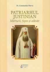 pret preturi Patriarhul Justinian. Marturii fapte si adevar - Constantin Parvu