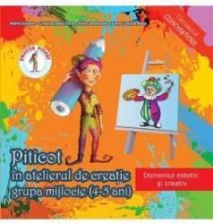pret preturi Piticot in atelierul de creatie - Grupa mijlocie 4-5 ani - Adina Grigore Cristina Ipate-Toma A. Smaranda Elena-L. Radu