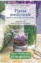 pret preturi Plante Medicinale Pentru Sanatate Si Frumusete - Jessica Houdret