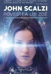 Povestea lui Zoe. Seria Razboiul batranilor - John Scalzi Carti