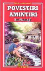 Povestiri. Amintiri - Ion Creanga