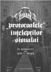 Protocoalele inteleptilor sionului - Ion I. Mota Carti