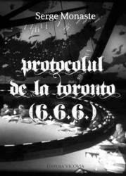 Protocolul de la Toronto - Serge Monaste Carti