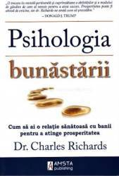 pret preturi Psihologia bunastarii - Charles Richards