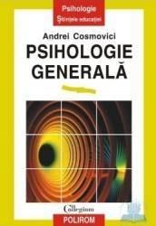 Psihologie generala - Andrei Cosmovici Carti