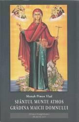 Sfantul Munte Athos. Gradina Maicii Domnului - Monah Pimen Vlad Carti