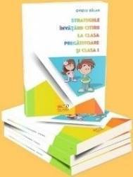Strategiile Invatarii Citirii La Clasa Pregatitoare Si Clasa I - Ovidiu Balan Carti