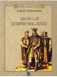 Viata lui Stefan cel Mare - Mihail Sadoveanu Carti